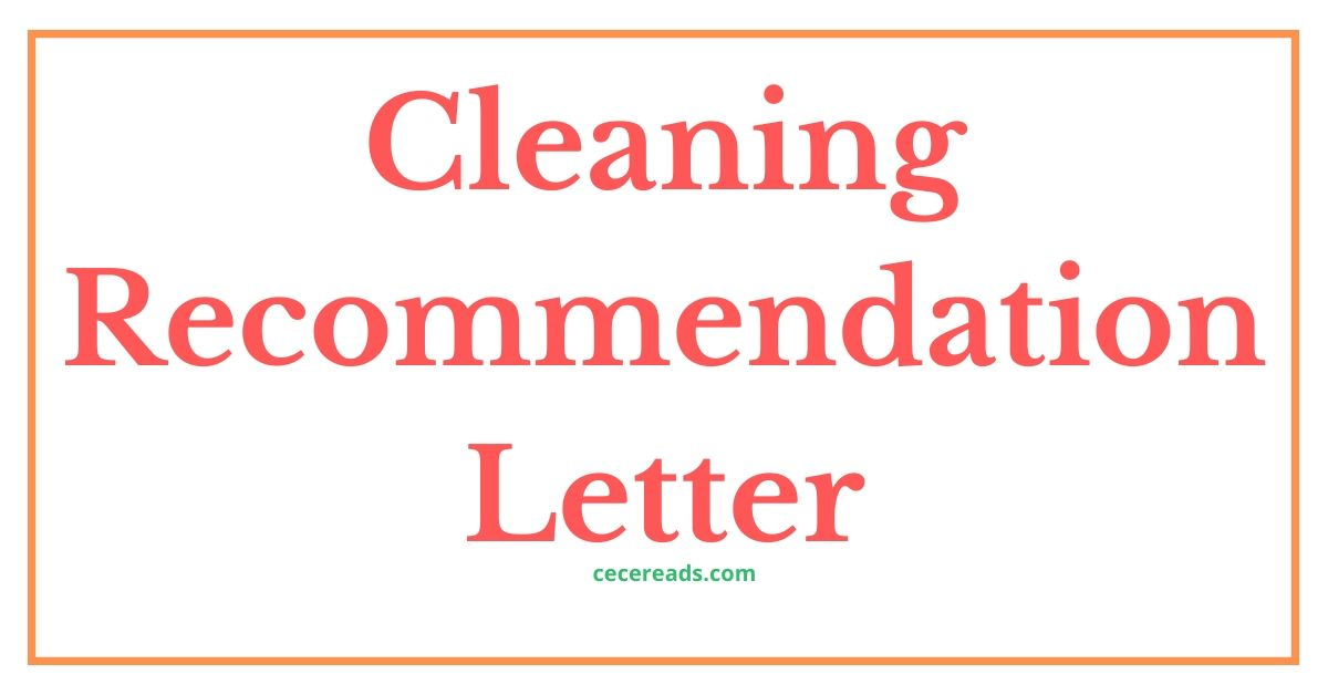 Cleaning Recommendation Letter