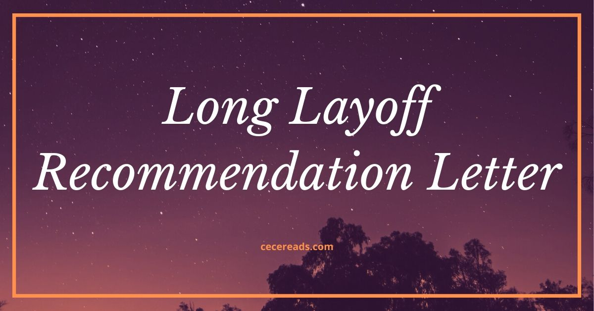 Long Layoff Recommendation Letter