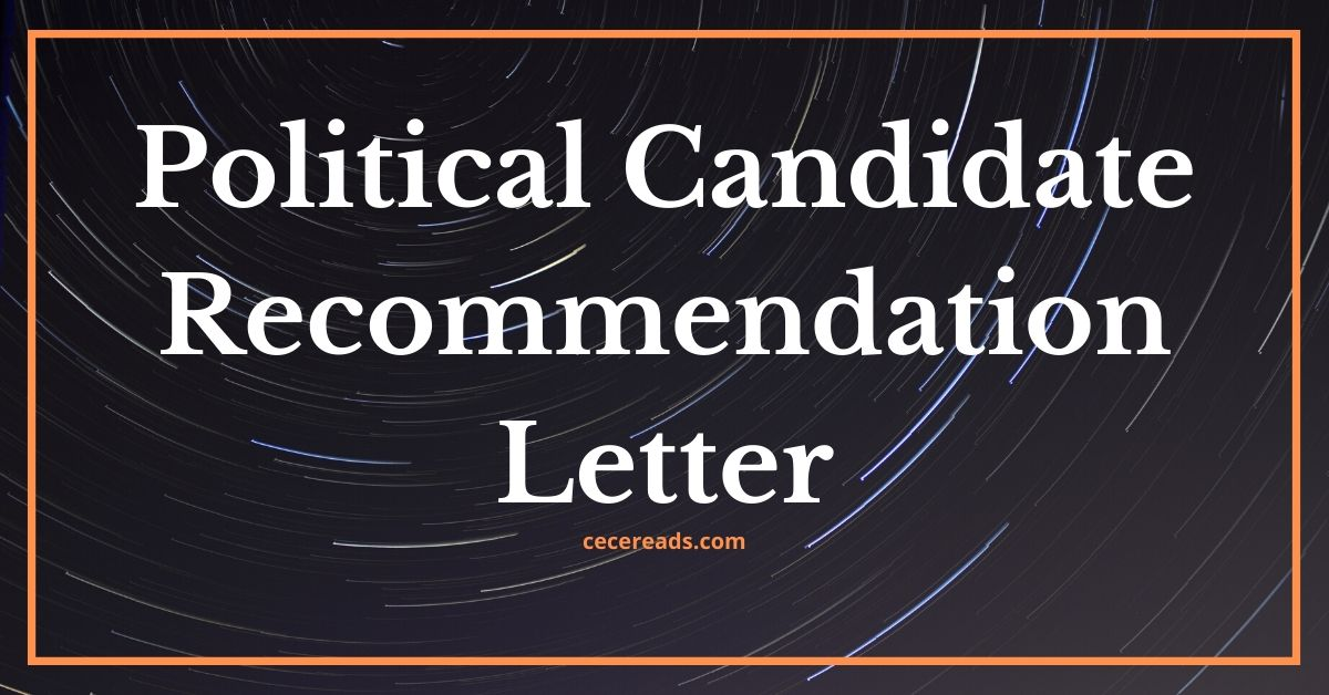 Political Candidate Recommendation Letter