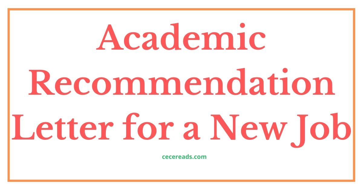 Academic Recommendation Letter for a New Job