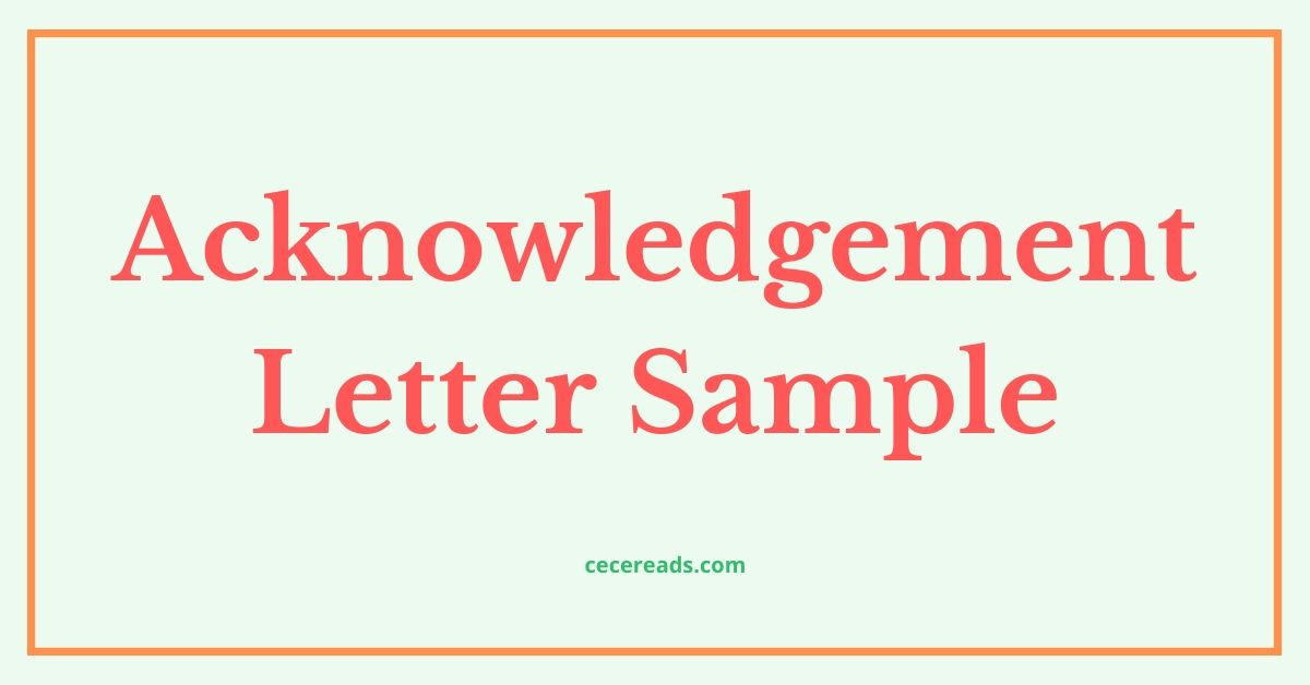 Acknowledgement Letter Sample